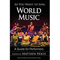 So You Want to Sing World Music