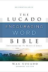 NIV, Lucado Encouraging Word Bible, Ebook: Holy Bible, New International Version Kindle Edition