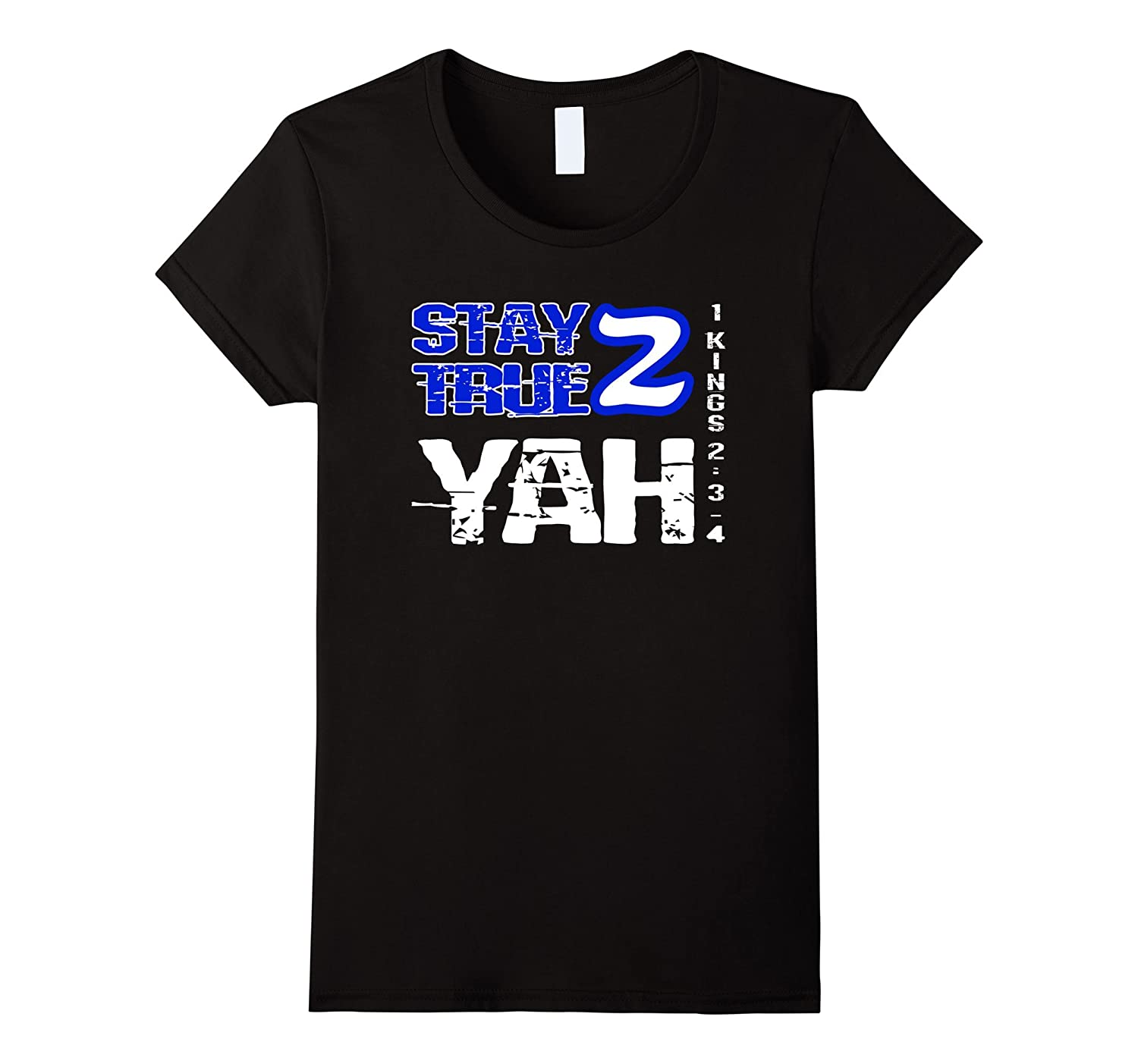 Hebrew Israelite Clothing 12 Tribes Stay True 2 Yah T-Shirt