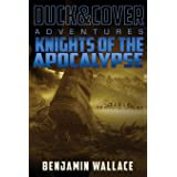 Knights of the Apocalypse: A Duck & Cover Adventure