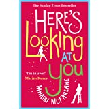 Here's Looking At You: The romantic and hilarious feel-good rom com