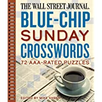 The Wall Street Journal Blue-Chip Sunday Crosswords: 72 Aaa-Rated Puzzles