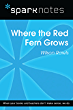 Where the Red Fern Grows (SparkNotes Literature Guide) (SparkNotes Literature Guide Series)