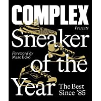 Image for Complex Presents: Sneaker of the Year: The Best Since '85