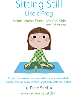 Amazon mindfulness for teachers simple skills for peace and sitting still like a frog mindfulness exercises for kids and their parents fandeluxe Images