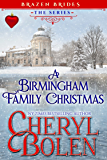 A Birmingham Family Christmas (Brazen Brides Book 5)
