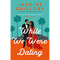 While We Were Dating: The sparkling new rom-com from the 'queen of contemporary romance' (Oprah Mag)
