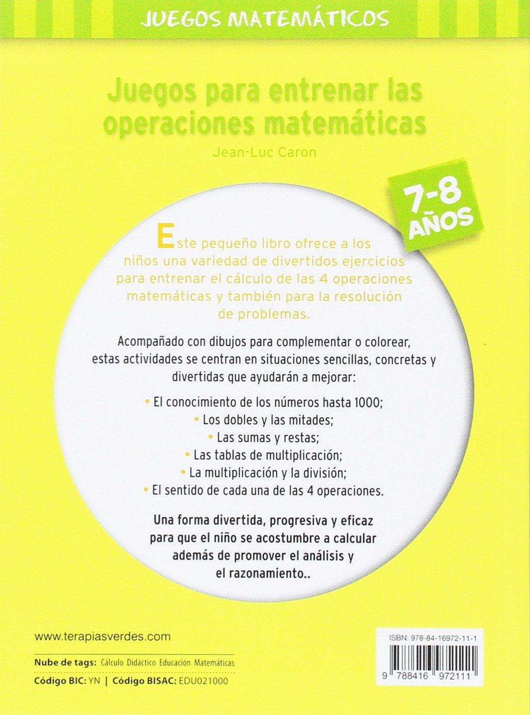 Juegos Para Entrenar Las Operaciones Matematicas 7 8 Terapias Juegos