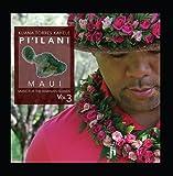 Music for the Hawaiian Islands, Vol. 3 (Pi'ilani, Maui)