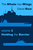 The Whale Has Wings Vol 3 - Holding the Barrier