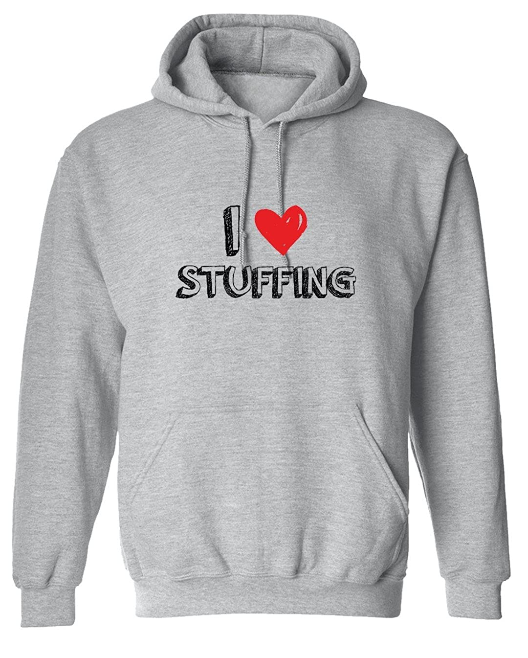 Thanksgiving Funny I Love Stuffing Graphic Design Hoodie