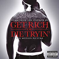 Get Rich Or Die Tryin (Music From & Inspired By)