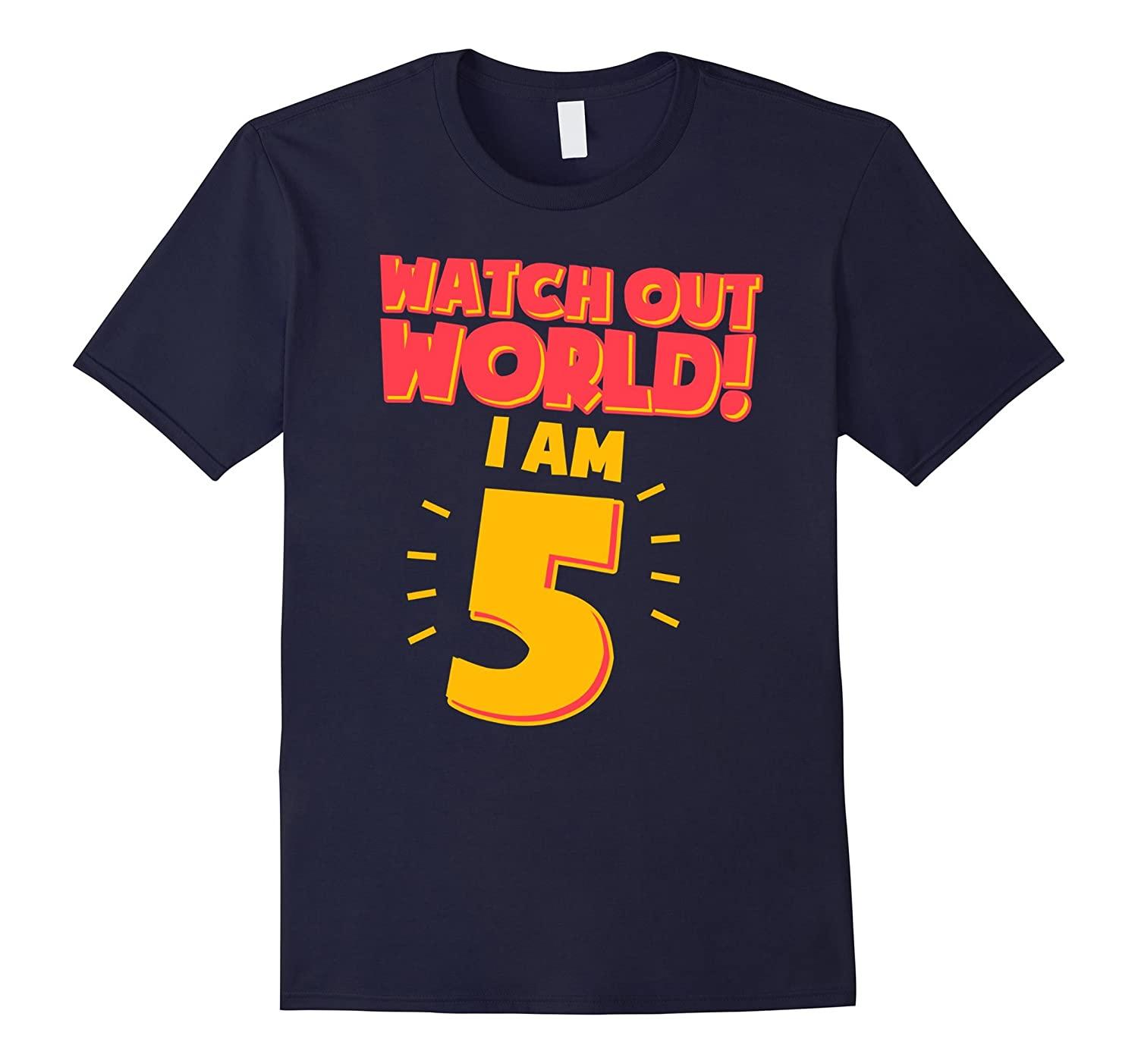 5th Birthday Shirt Boy Watch Out World I Am 5-RT