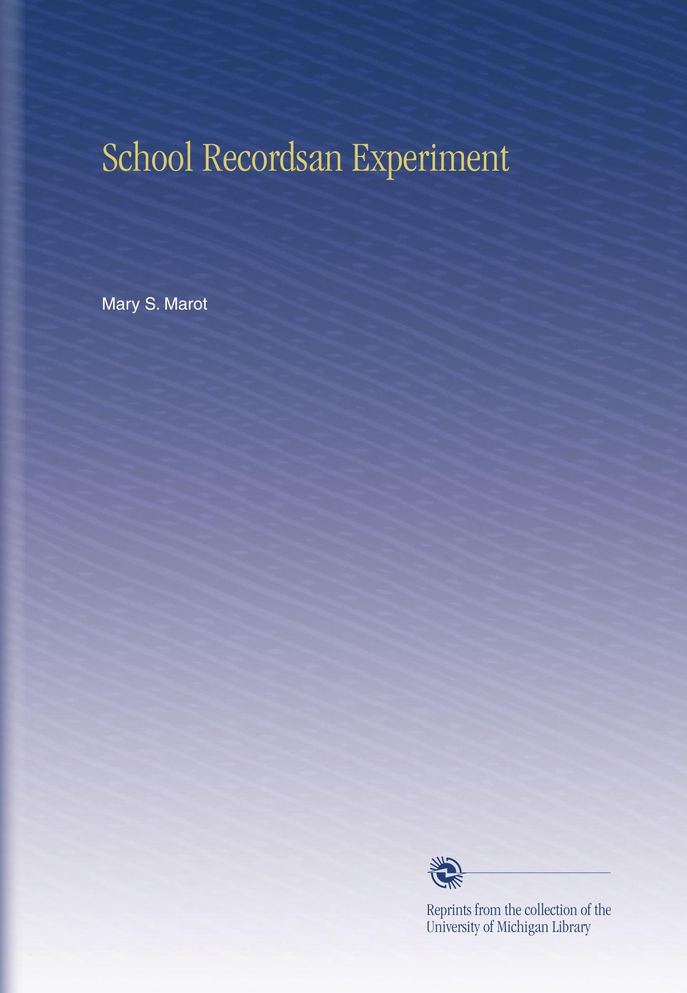 Download School Recordsan Experiment pdf epub