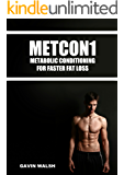 METCON1 - Metabolic Conditioning For Faster Fat Loss (English Edition)