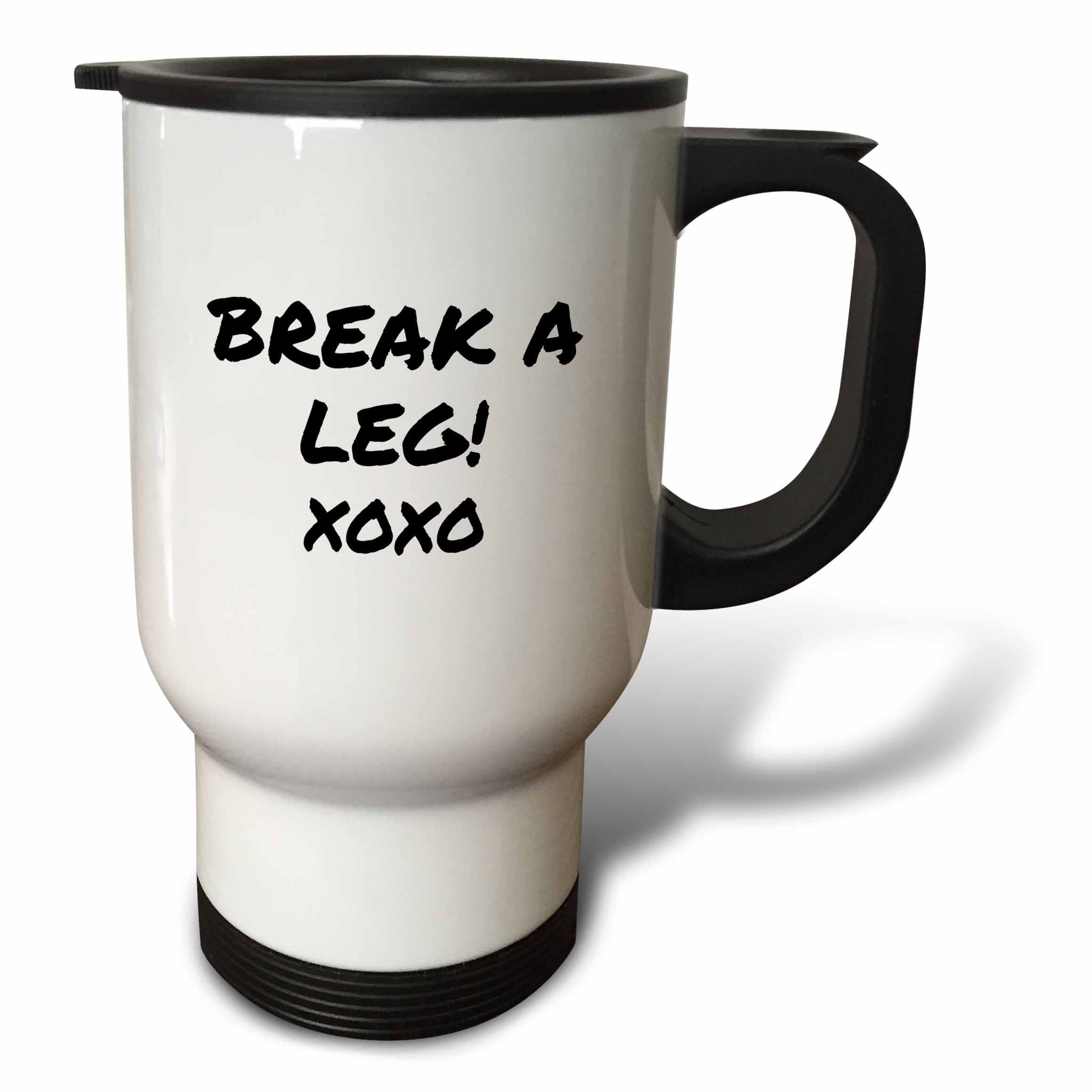 3dRose tm_195571_1 Break a Leg Xoxo Theater, Actor, Show Business Good Luck Message Note Travel Mug, 14-Ounce, Stainless Steel
