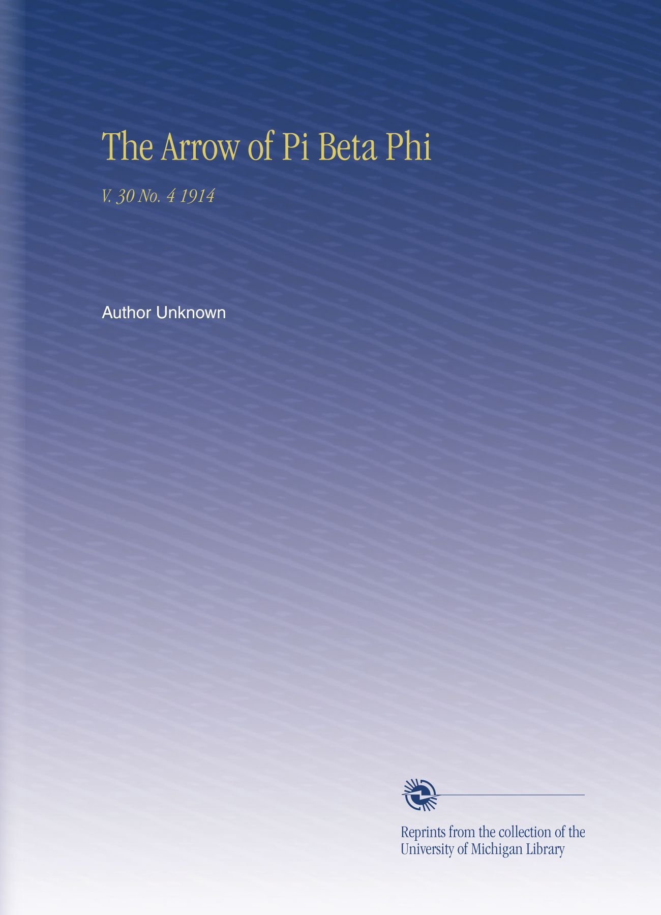 The Arrow of Pi Beta Phi: V. 30 No. 4 1914 PDF