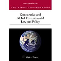 Comparative and Global Environmental Law and Policy (Aspen Coursebook Series)