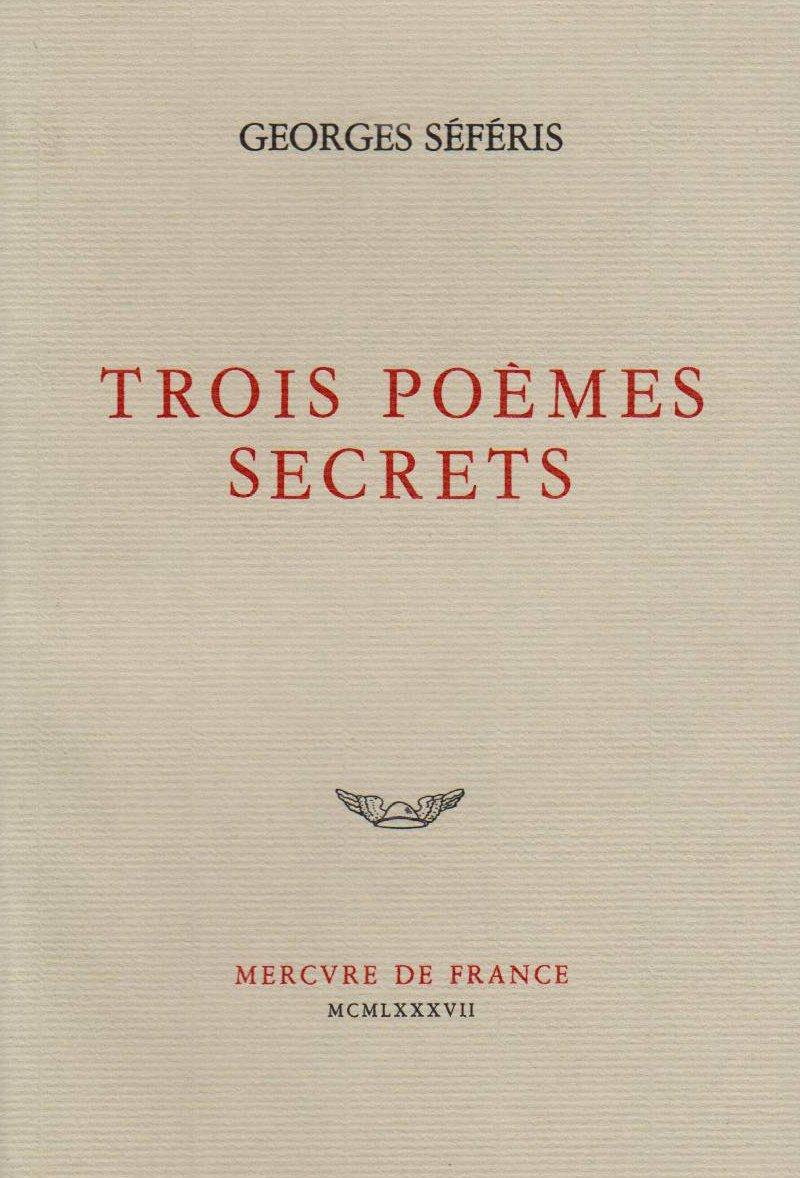 Trois Poèmes Secrets Poésie Amazones Georges Séféris
