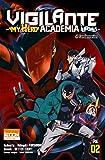Vigilante - My Hero Academia Illegals T03 (03)