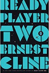 Ready Player Two: A Novel (Ready Player One Book 2) Kindle Edition