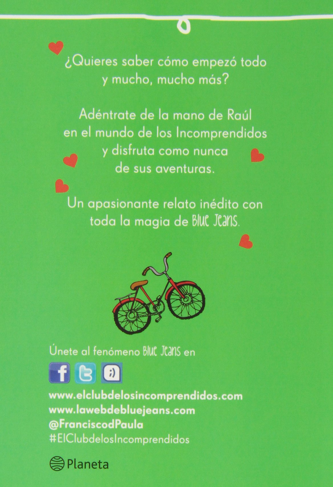 Pack: No Sonrías Que Me Enamoro + El Club De Los Incomprendidos. Conociendo A Raúl: Amazon.es: Blue Jeans: Libros