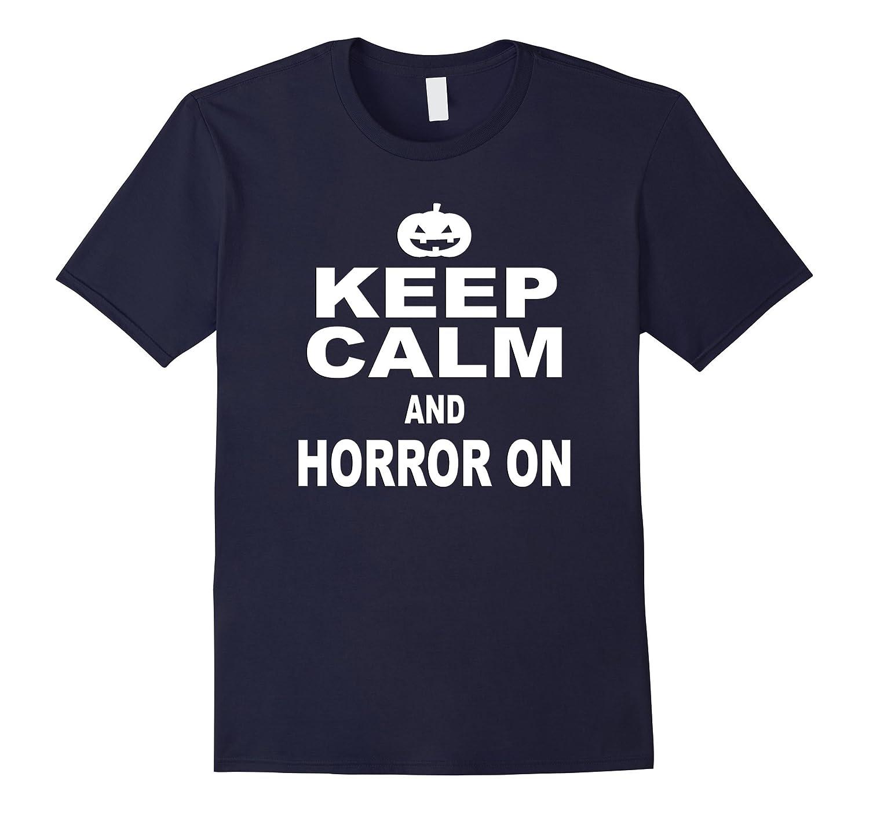 Keep Calm Horror Spooky Halloween Night Trick Treat T Shirt-TJ