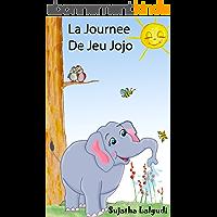 Livre pour enfants: La Journée De Jeu De Jojo - livre enfant de 4 ans: Un livre d'images pour les enfants. Children's book in French (French picture book),Animaux ... pour enfants. French kids books t. 1)