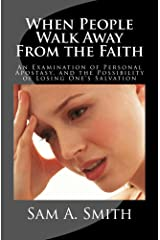 When People Walk Away From the Faith Kindle Edition