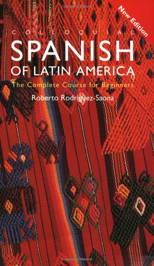 Colloquial Spanish of Latin America (Colloquial Series) by Routledge