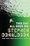 This Day All Gods Die: The Gap Sequence 5: v. 4 (Gap Into 5)