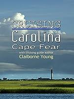 Cruising Carolina Cape Fear