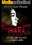 Tsara: Ir até o fim do mundo e depois voltar