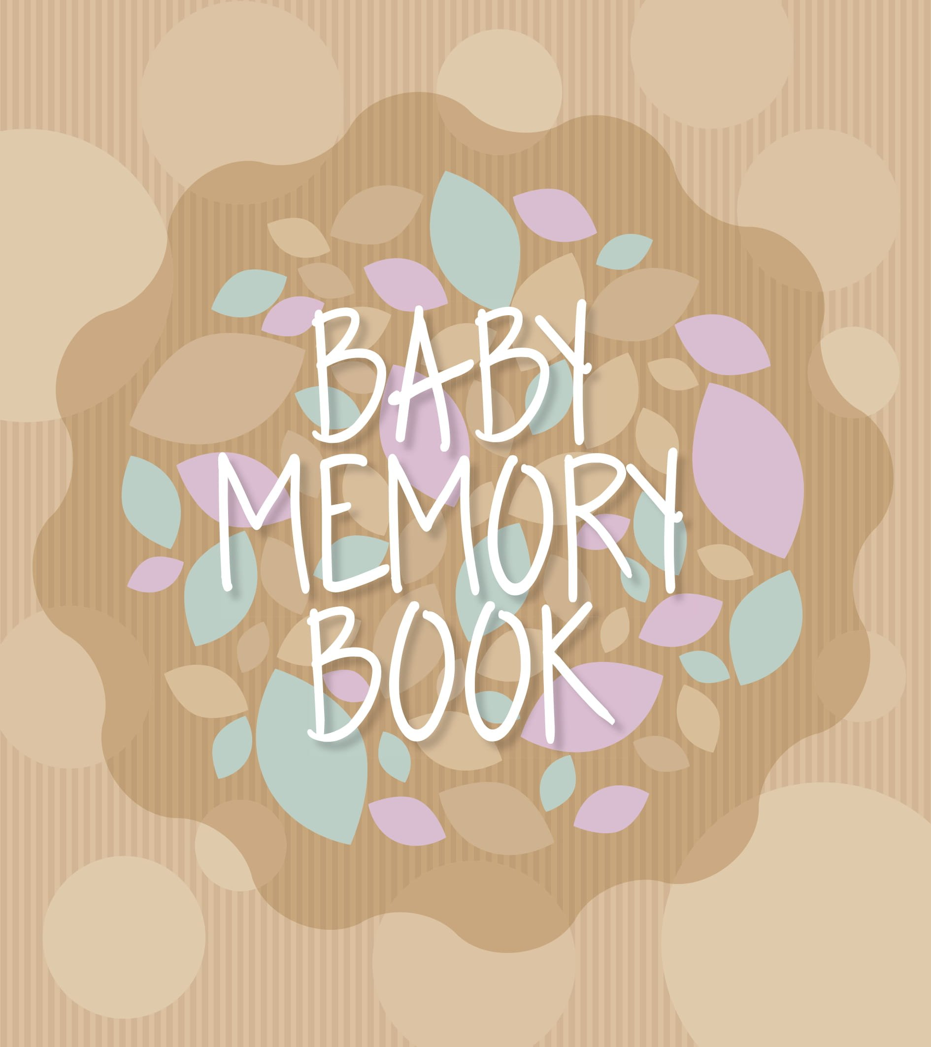 Baby Memory Book and Journal for First Year & Pregnancy | Simple and Intuitive Keepsake | Incl. Handprint/Footprint & Sonogram Space - Scrapbook Album/Milestone Book for Newborn Boy & Girl