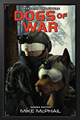 Dogs of War: Reissued (Defending The Future Book 6) Kindle Edition