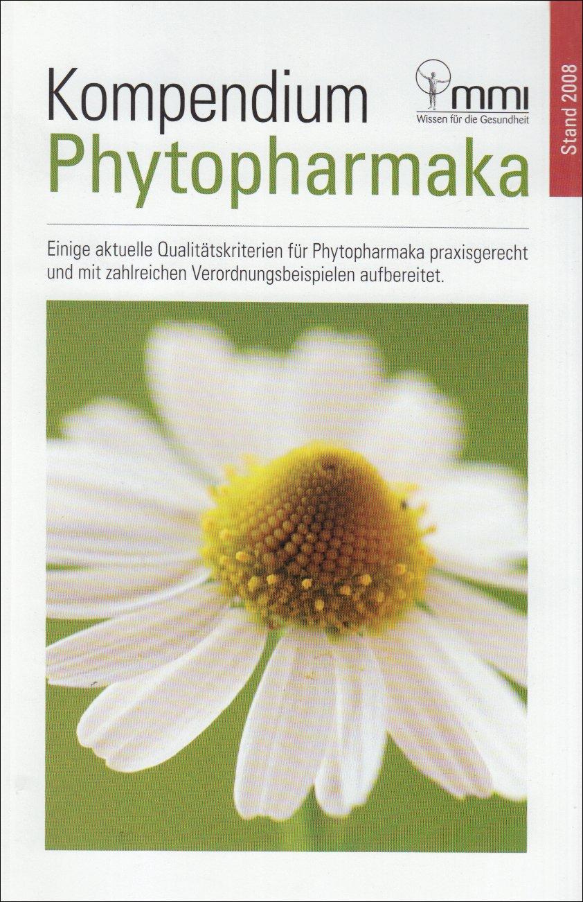 Kompendium Phytopharmaka: Aktuelle Qualitätskriterien für Phytopharmaka praxisgerecht und mit zahlreichen Verordnungsbeispielen aufbereitet