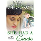 She Had A Cause (She Knows Her God Book 3)