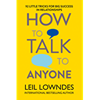 How to Talk to Anyone: 92 Little Tricks for Big Success in Relationships (English Edition)