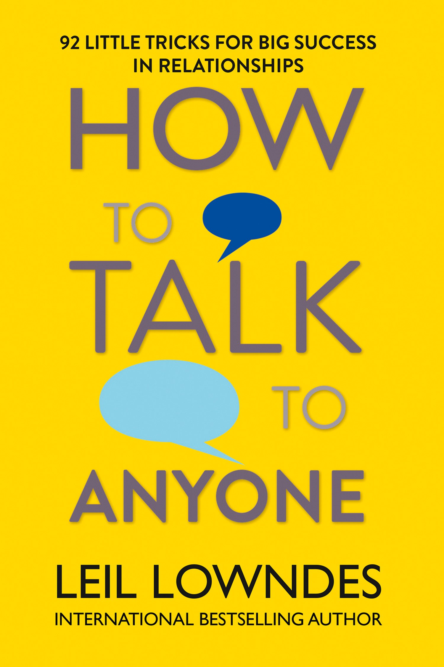 How To Talk To Anyone  92 Little Tricks For Big Success In Relationships  English Edition