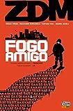 ZDM - Fogo Amigo - Volume - 4