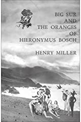 Big Sur and the Oranges of Hieronymus Bosch Kindle Edition