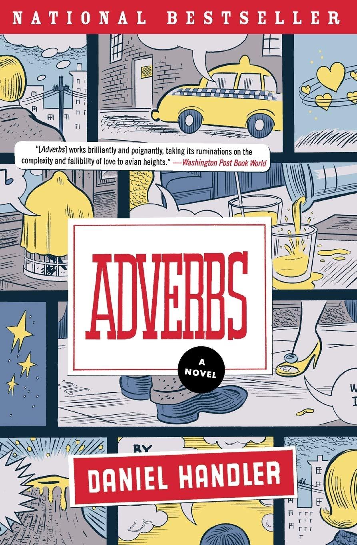 Adverbs A Novel Handler Daniel 9780060724429 Amazon Com Books