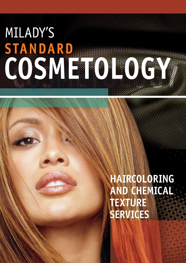 Haircoloring And Chemical Texture Services Supplement For Miladys