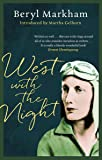 West With The Night (Virago Modern Classics)