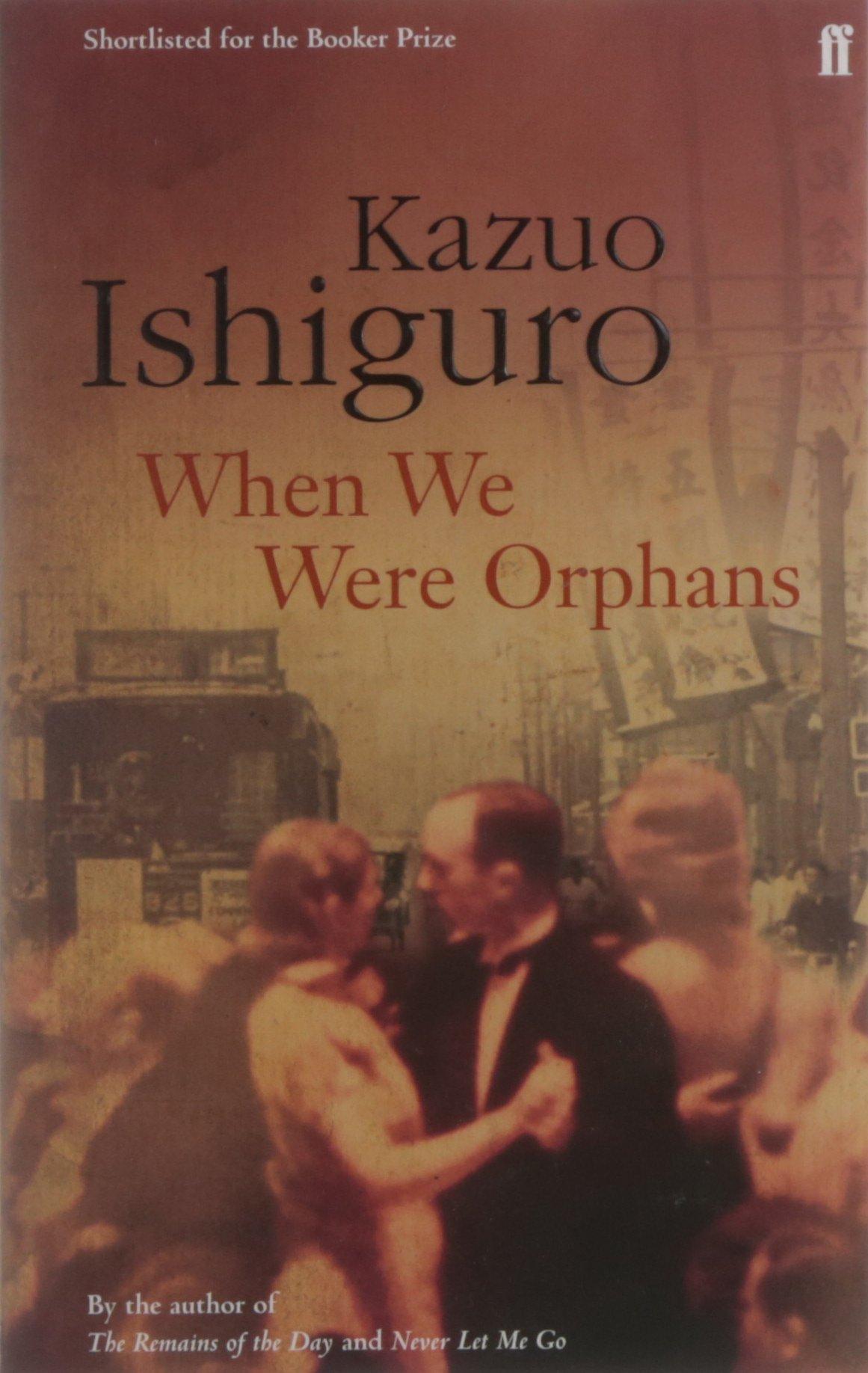 When We Were Orphans: Amazon: Kazuo Ishiguro: 9780571225408: Books