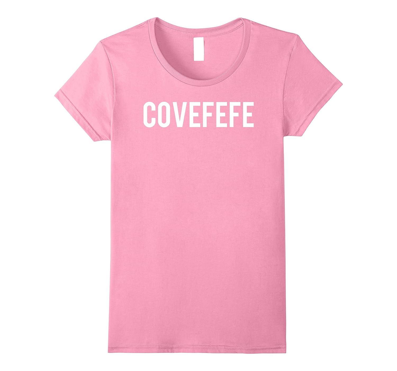 Covefefe Hot Funny Donald Trump Tweet T-Shirt