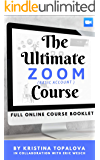 The Ultimate Zoom Course: (Basic Account)