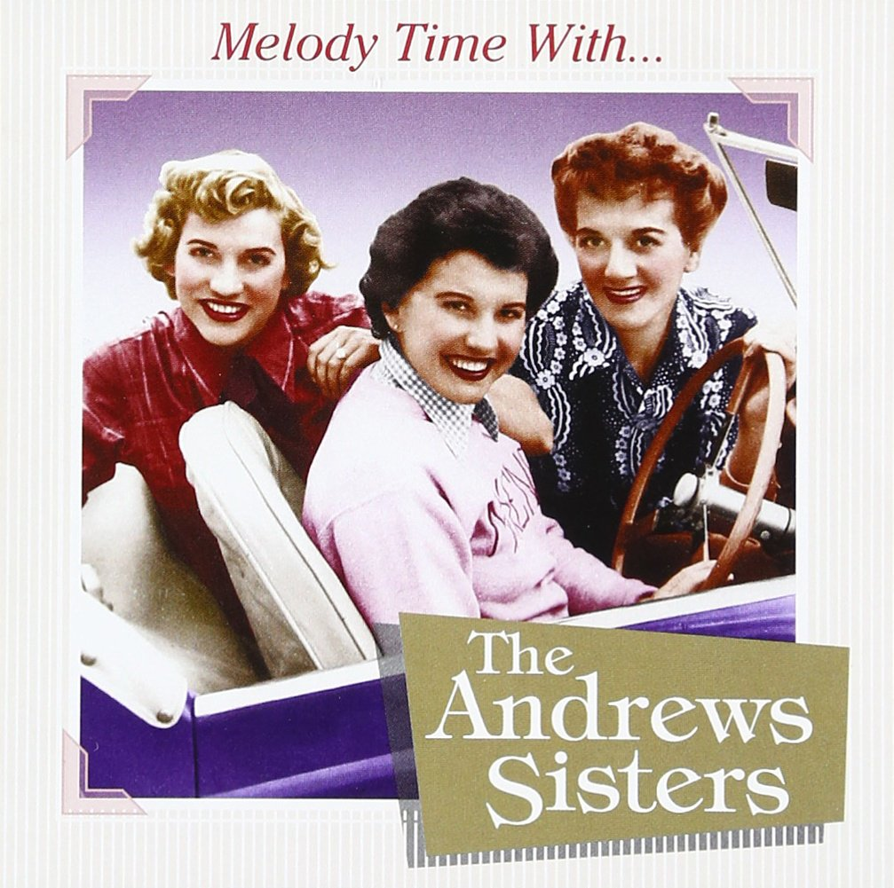 CD : The Andrews Sisters - Melody Time With The Andrews Sisters (CD)