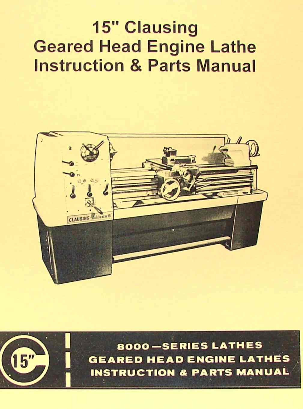 """CLAUSING Colchester 15"""" 8000 Series Metal Lathe Operating & Parts Manual:  Misc.: Amazon.com: Books"""