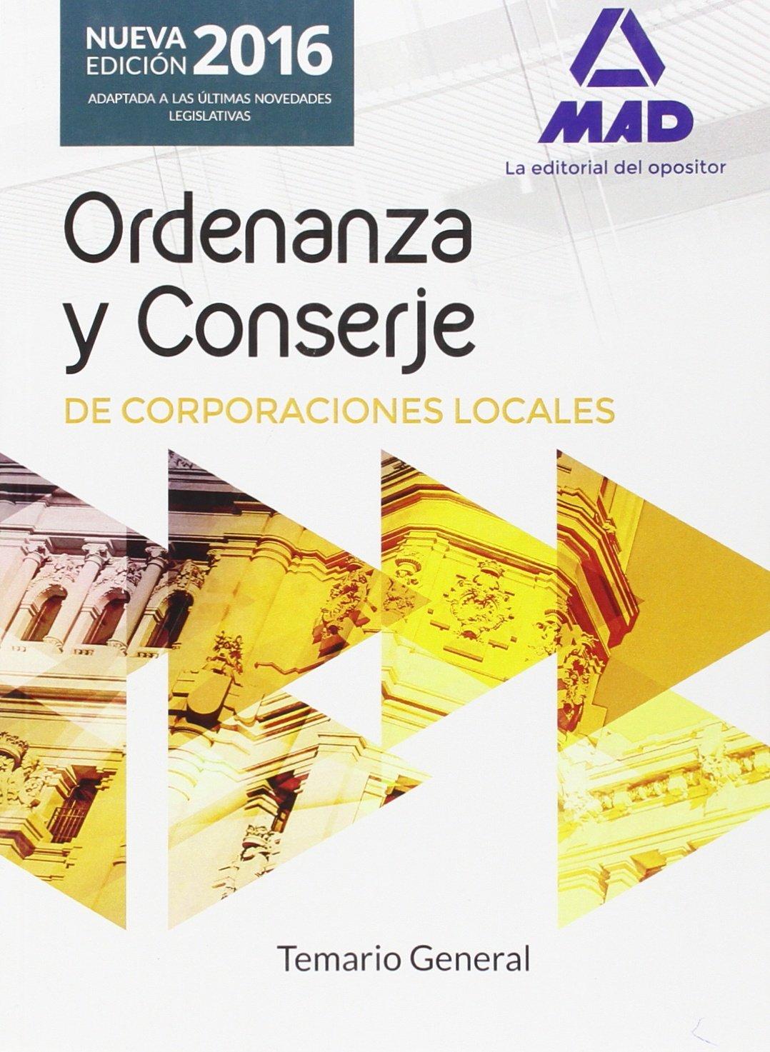 Download Ordenanzas y Conserjes de Corporaciones Locales. Temario General PDF